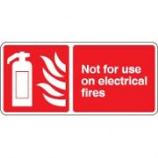 Fire safety sign - Fire Not For Use On